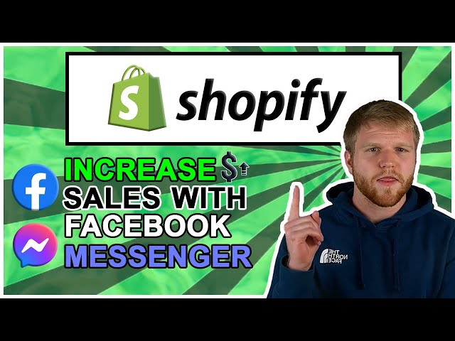 Increase Sales on Shopify With Facebook Messenger Funnels
